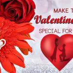 Valentine's Day Gift Ideas 101: How special can your Valentine gift be?